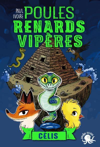 POULES, RENARDS, VIPERES - TOME 3 CELIS