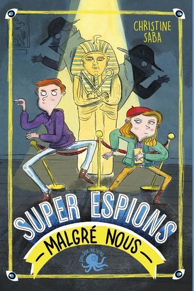 SUPER ESPIONS (MALGRE NOUS)