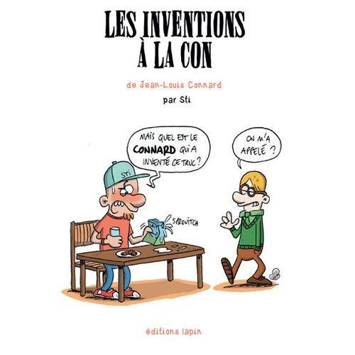 LES INVENTIONS A LA CON