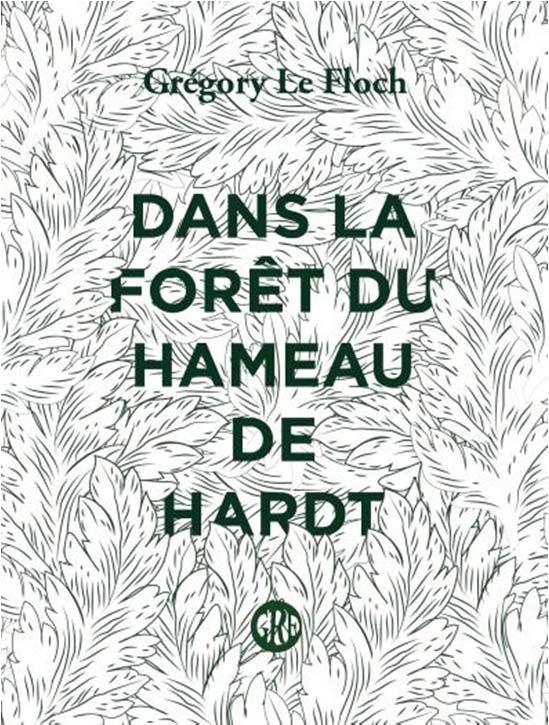 DANS LA FORET DU HAMEAU DE HARDT