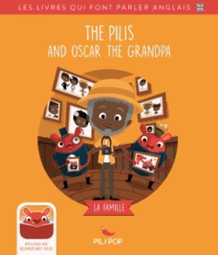 THE PILIS AND OSCAR THE GRANDPA
