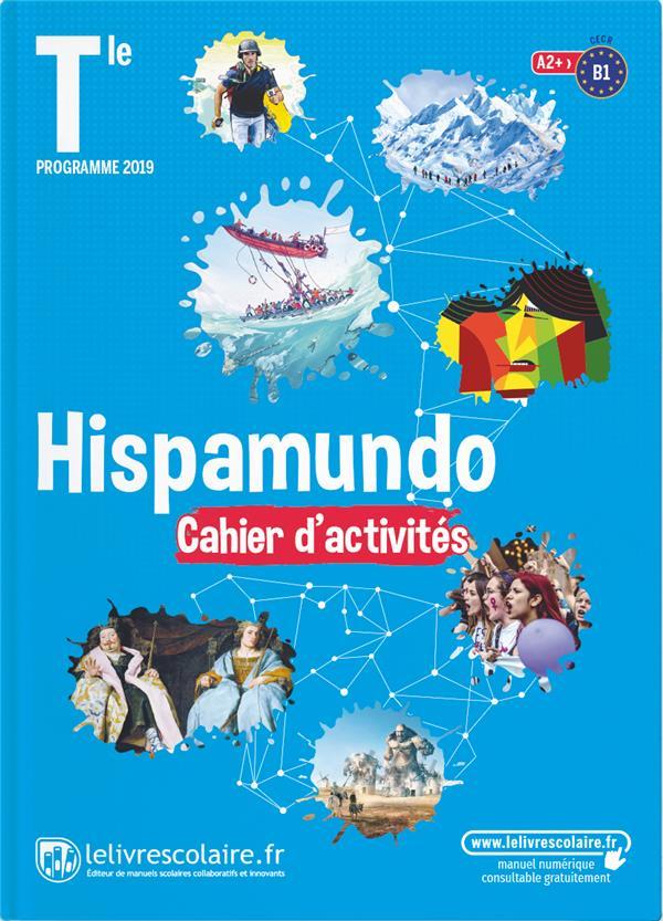 CAHIER D'ACTIVITES ESPAGNOL, TERMINALE, EDITION 2020