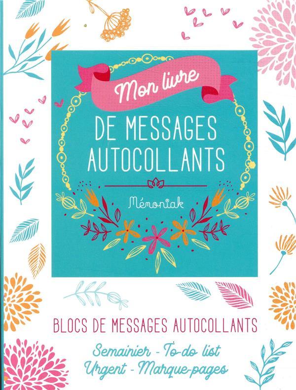 MON LIVRE DE MESSAGES AUTOCOLLANTS POUR M'ORGANISER MEMONIAK 2019