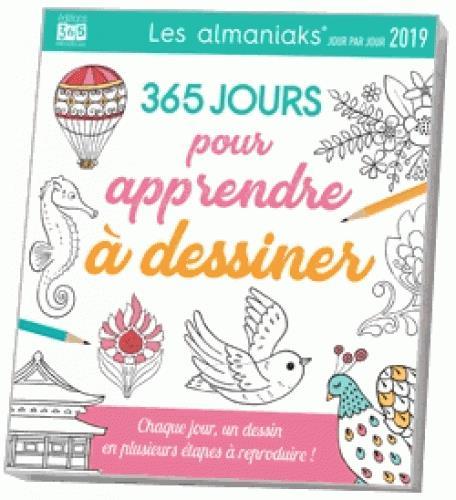 ALMANIAK ACTIVITES 365 JOURS POUR APPRENDRE A DESSINER 2019