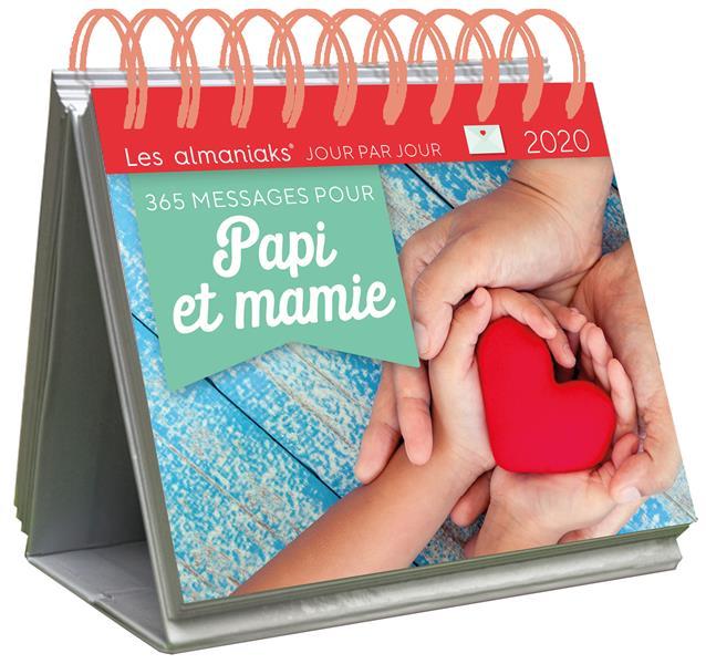 ALMANIAK 365 MESSAGES POUR PAPI ET MAMIE 2020