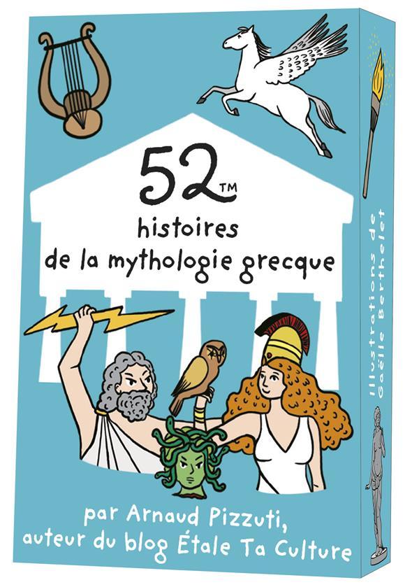 52 HISTOIRES DE LA MYTHOLOGIE GRECQUE