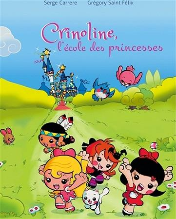 CRINOLINE,L'ECOLE DES PRINCESSES T01