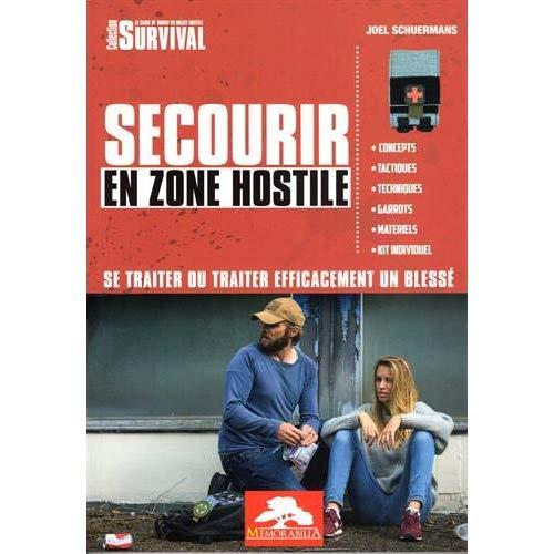 SECOURIR EN ZONE HOSTILE