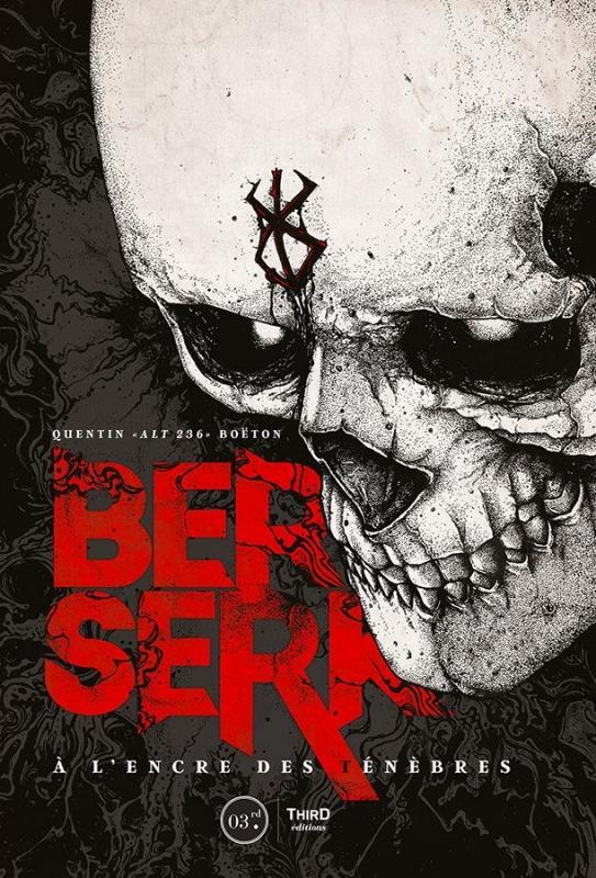BERSERK - A L ENCRE DES TENEBRES