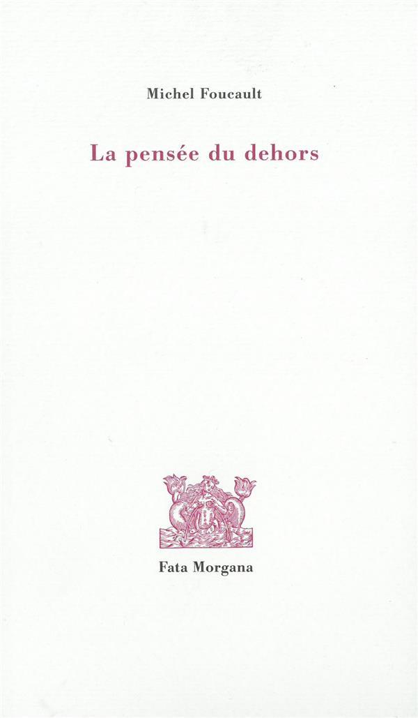 PENSEE DU DEHORS (LA)