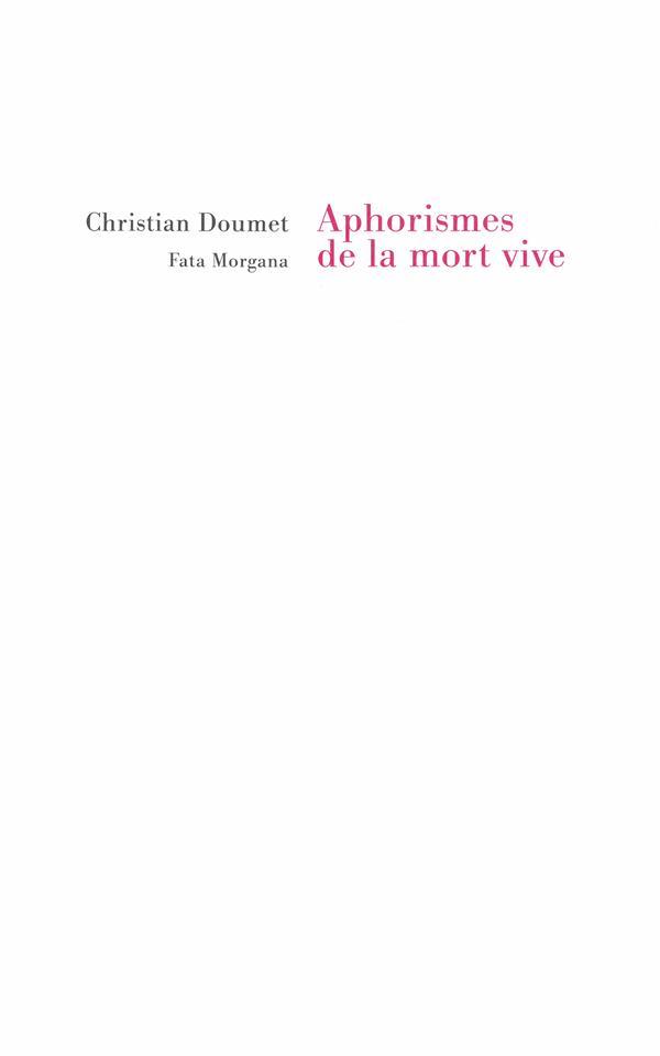 APHORISMES DE LA MORT VIVE