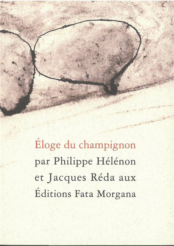 ELOGE DU CHAMPIGNON