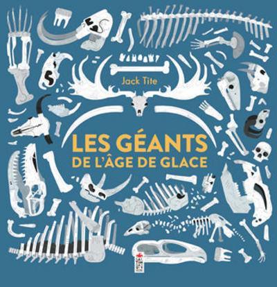 LES GEANTS DE L'AGE DE GLACE