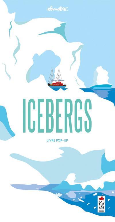 ICEBERGS - LIVRE POP-UP