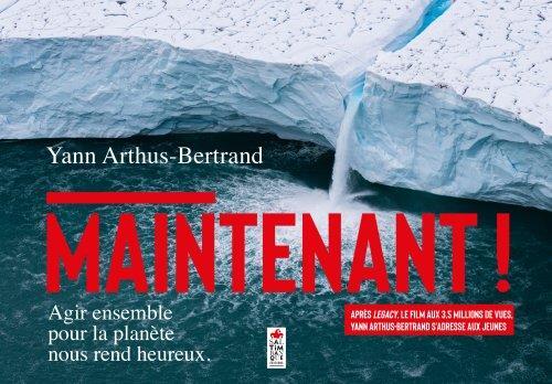 MAINTENANT !. AGIR ENSEMBLE POUR LA PLANETE NOUS REND HEUREUX