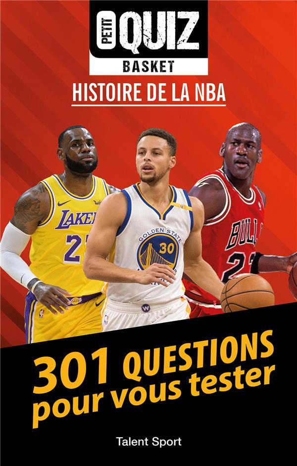 PETIT QUIZ BASKET - HISTOIRE DE LA NBA