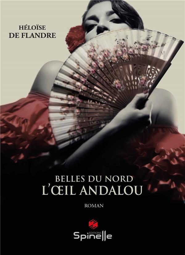 BELLES DU NORD - L OEIL ANDALOU