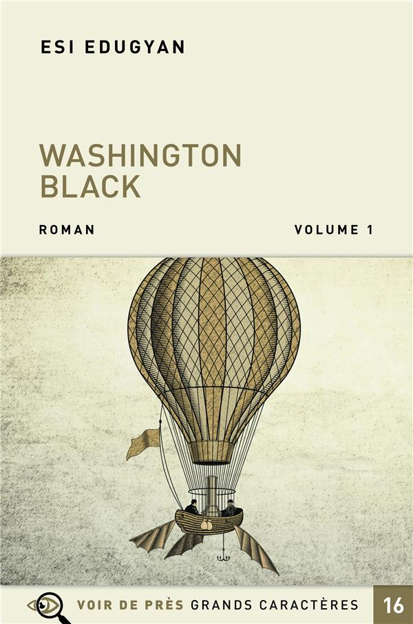 WASHINGTON BLACK - 2 VOLUMES