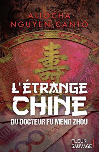 L'ETRANGE CHINE DU DOCTEUR FU MENG ZHOU