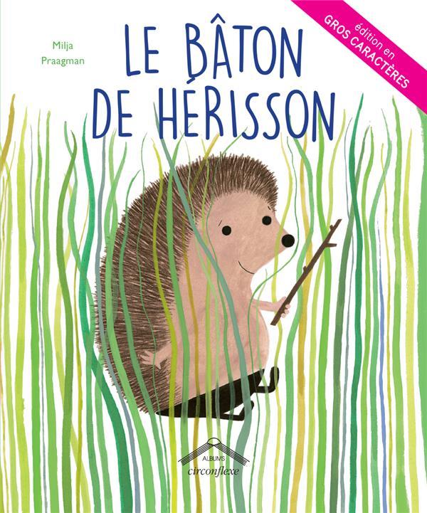 BATON DE HERISSON GROS CARACTERES (LE)
