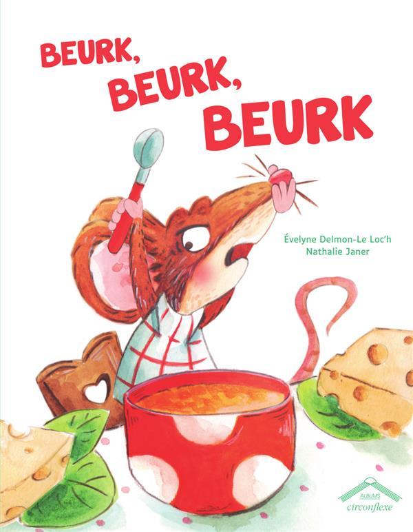 BEURK, BEURK, BEURK