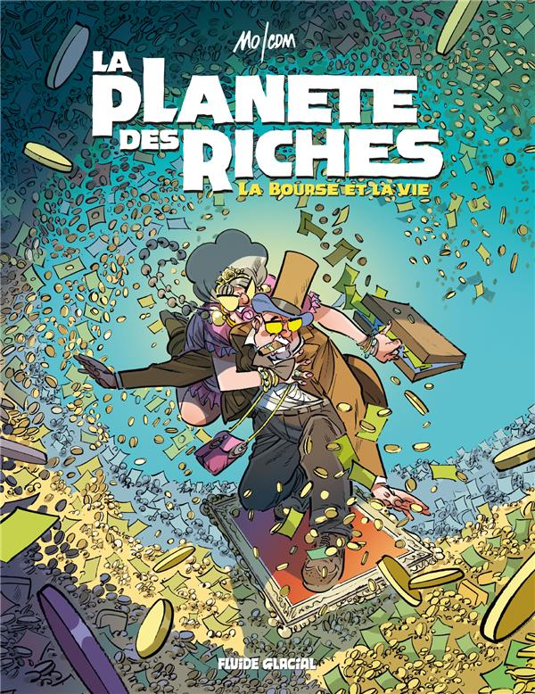 LA PLANETE DES RICHES - TOME 2