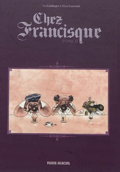 CHEZ FRANCISQUE TOME 2 NED