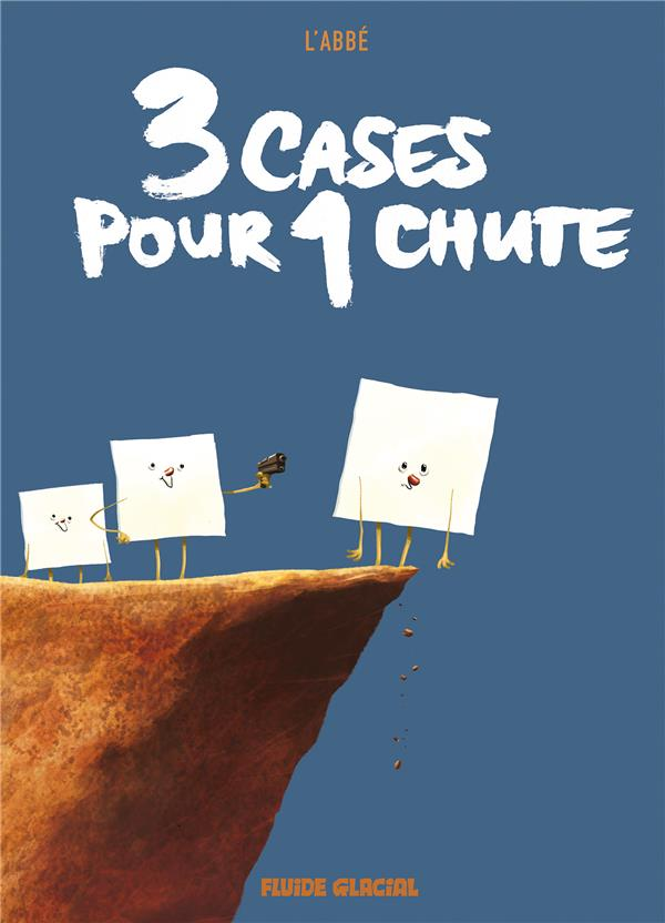 3 CASES POUR 1 CHUTE - TOME 01