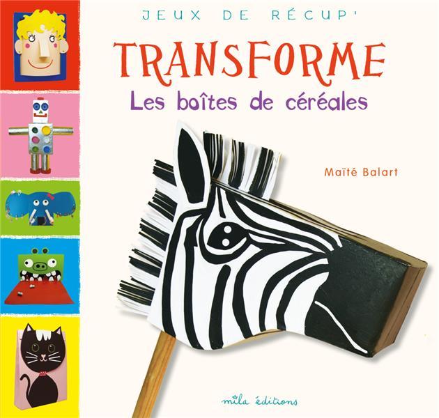 TRANSFORME LES BOITES DE CEREALES