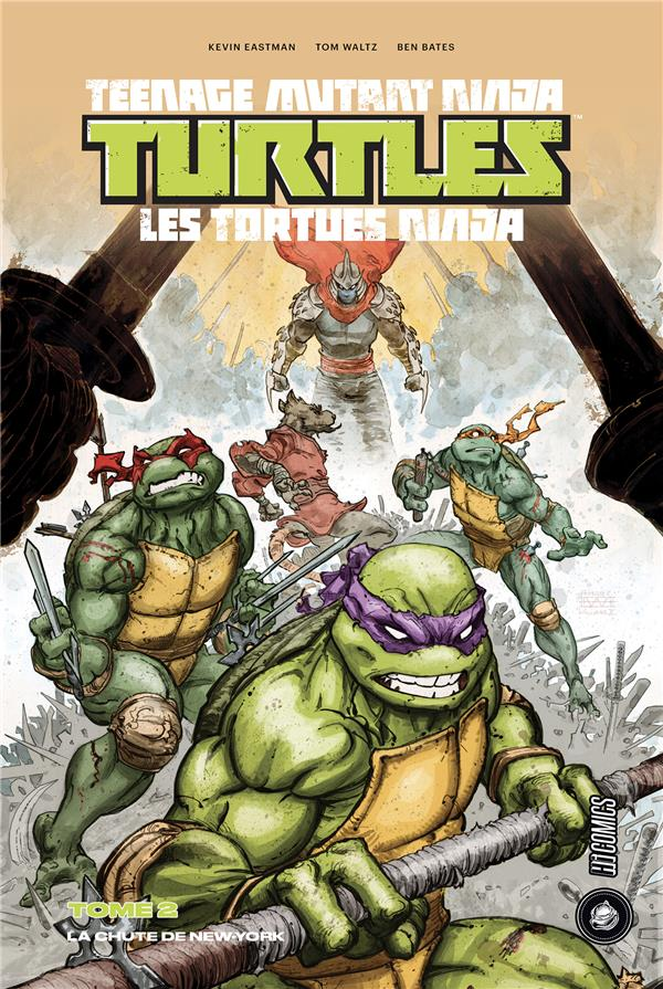 LES TORTUES NINJA - TMNT, T2 : LA CHUTE DE NEW-YORK (1/2)