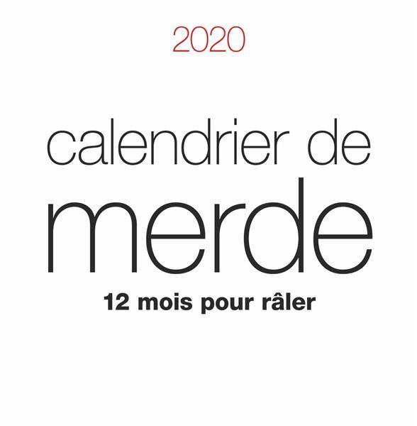 CALENDRIER DE MERDE 2020