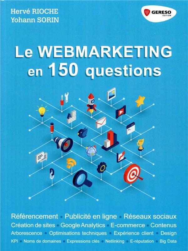 LE WEBMARKETING EN 150 QUESTIONS