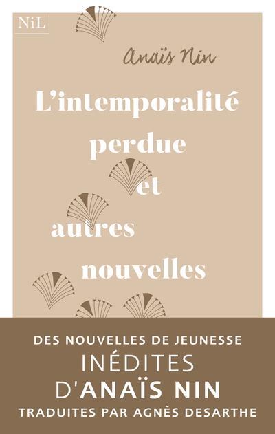 L'INTEMPORALITE PERDUE ET AUTRES NOUVELLES