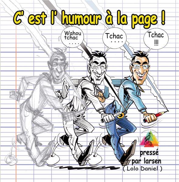 C'EST L'HUMOUR A LA PAGE ( WAHOU, TCHAC, TCHAC, TCHAC )