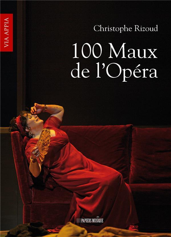 100 MAUX DE L'OPERA