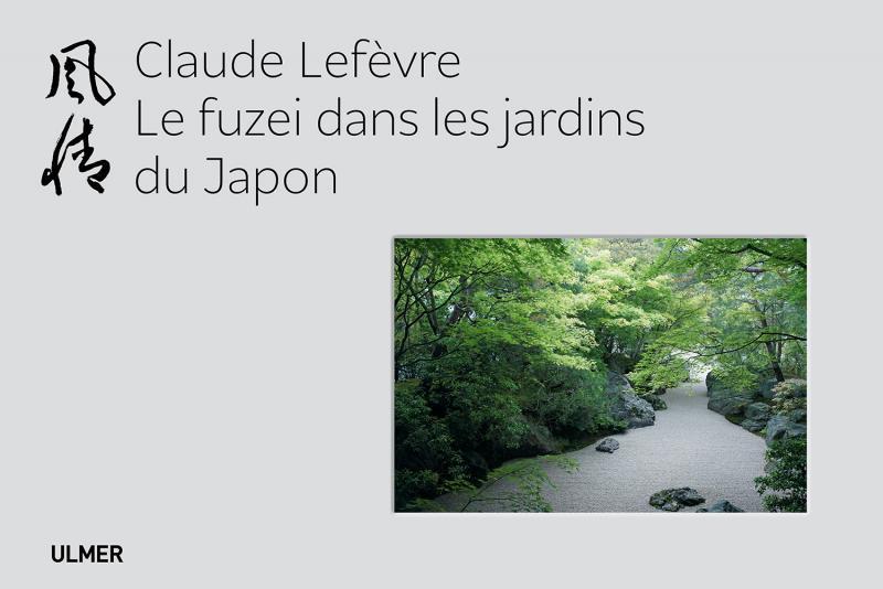 LE FUZEI DANS LES JARDINS DU JAPON
