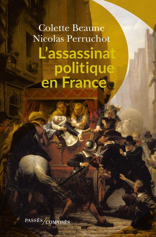 L'ASSASSINAT POLITIQUE EN FRANCE