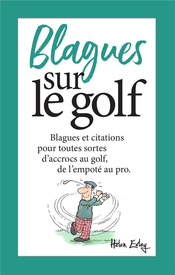 BLAGUES SUR LE GOLF - NOUVELLE EDITION