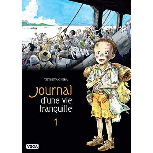 JOURNAL D'UNE VIE TRANQUILLE - TOME 1 - VOL1