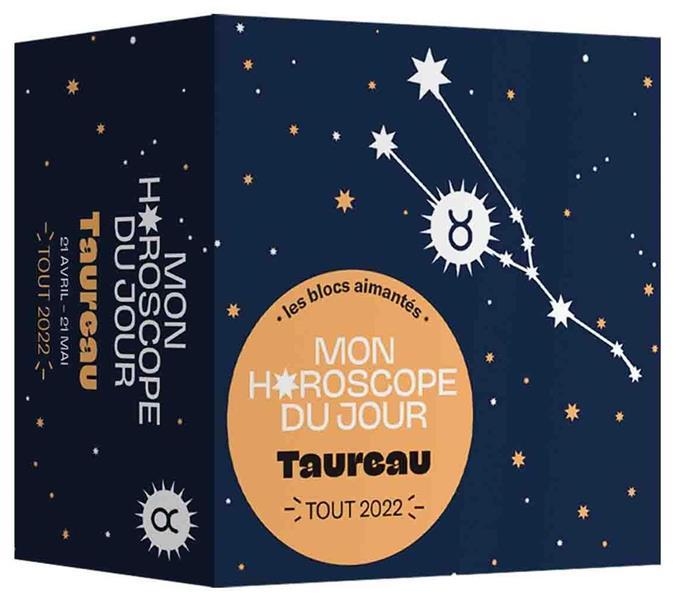 MON HOROSCOPE - TOUT 2022 - TAUREAU