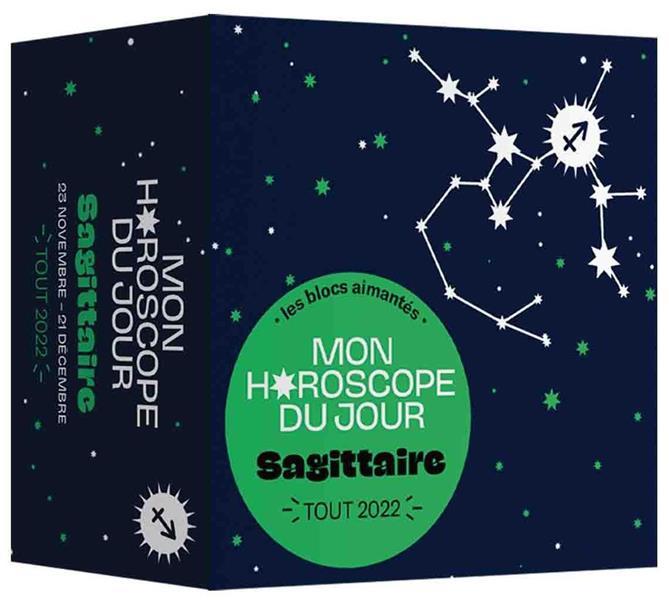 MON HOROSCOPE - TOUT 2022 - SAGITTAIRE