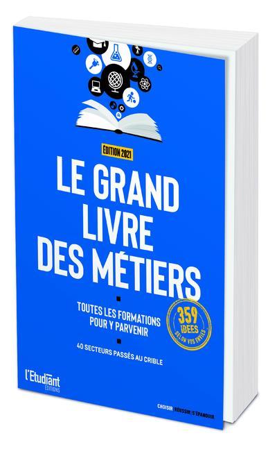 LE GRAND LIVRE DES METIERS - EDITION 2021