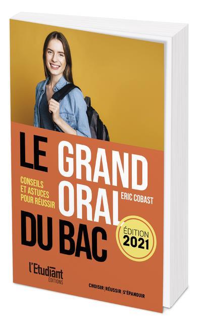LE GRAND ORAL DU BAC 2021
