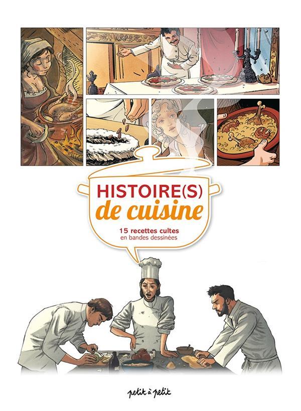 CUISINE EN BD - HISTOIRE(S) DE CUISINE, 15 RECETTES CULTES EN BANDES DESSINEES