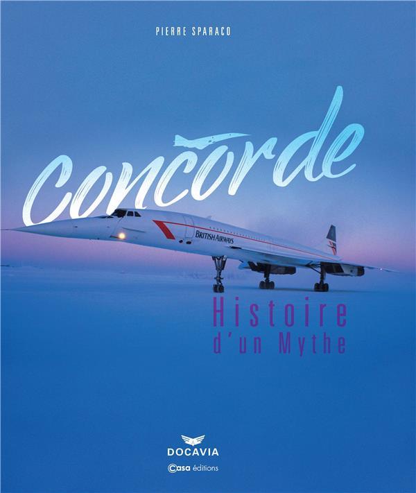 CONCORDE, L'HISTOIRE D'UN MYTHE