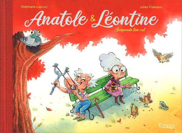 ANATOLE ET LEONTINE - SUSPENDS TON VOL