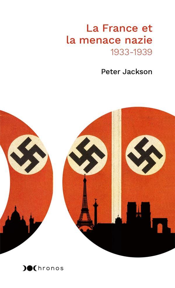 LA FRANCE ET LA MENACE NAZIE - 1933 - 1939