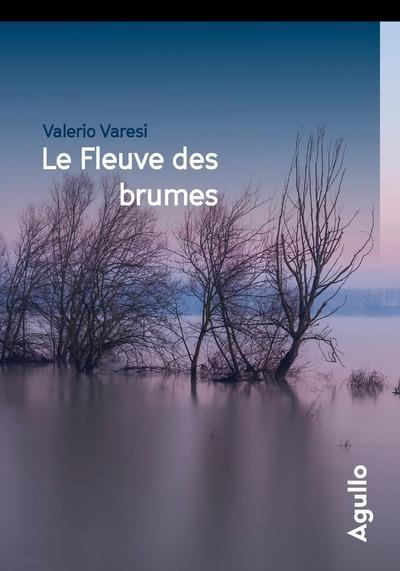 LE FLEUVE DES BRUMES - COLLECTOR