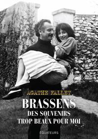 BRASSENS - DES SOUVENIRS TROP BEAUX POUR MOI