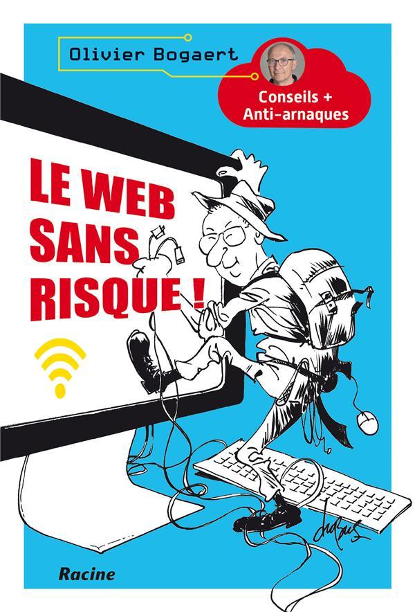 LE WEB SANS RISQUE !